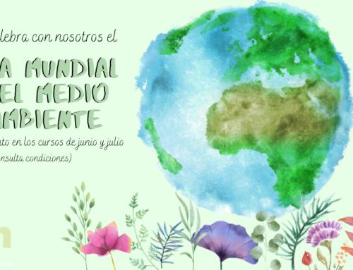 Celebra el Día Mundial del Medio Ambiente 2020 con nosotros